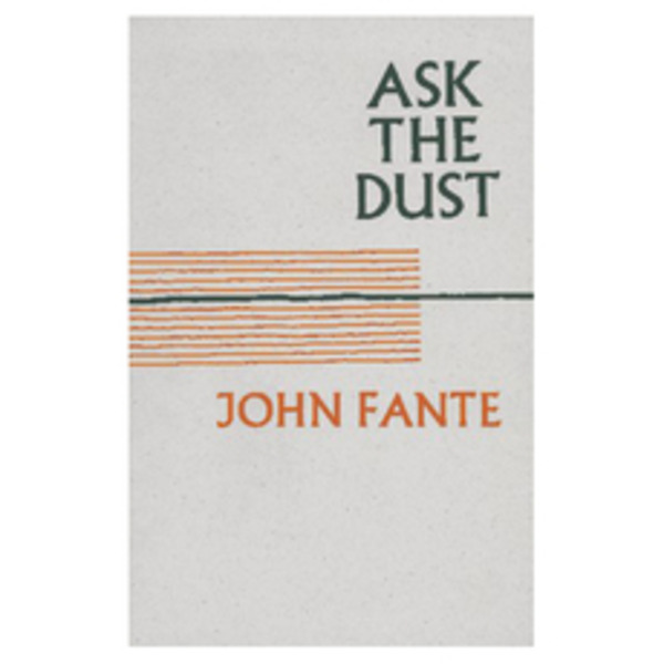 Making fante ask the dust book square orig