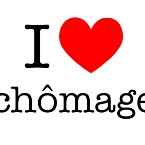 I love chomage 143566800030