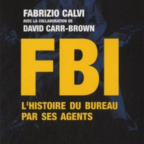 welovewords fbi l 39 histoire du bureau par ses agents par chloe n. Black Bedroom Furniture Sets. Home Design Ideas