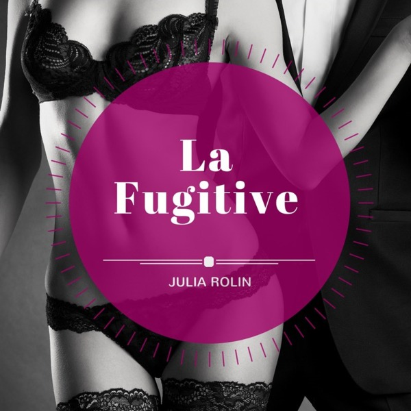 Couverture la fugitive