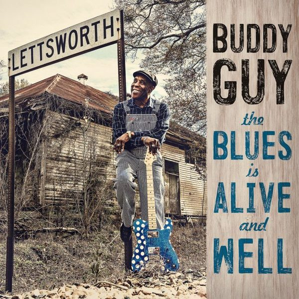 Buddy guy the blues is alive and well album art 701x701