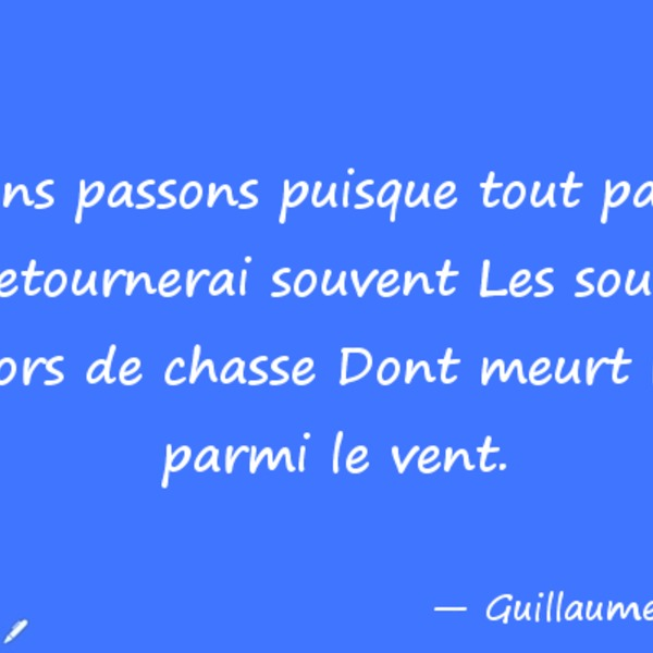 Citation guillaume apollinaire 072318