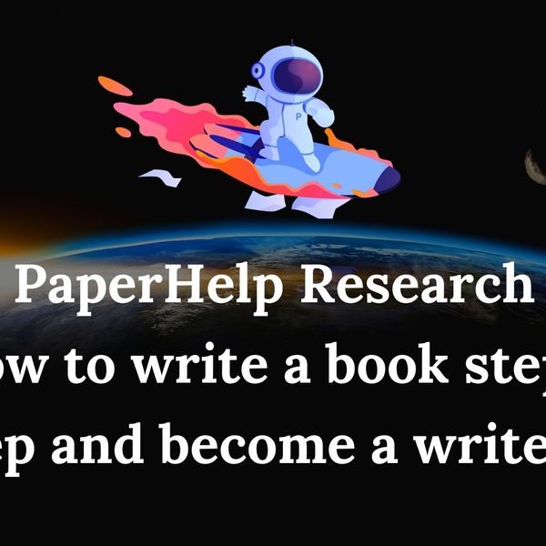 Paperhelp research how to write a book